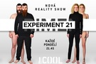 Reality show Experiment 21